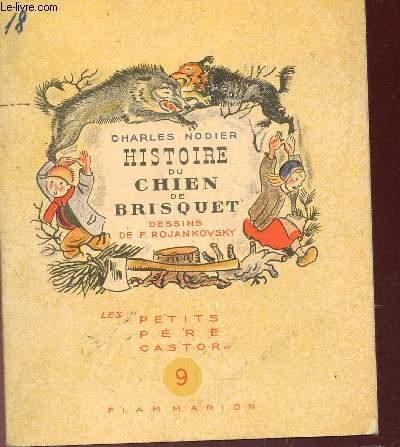 HISTOIRE DU CHIEN DE BRISQUET / COLLECTION