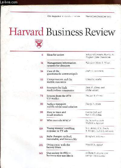 HARVARD BUSINESS REVIEW -Volume 53, number 6 - November 1975 / Ideas for action - Management information systems for directors - Case of the questionable communiqués - Compensation and the mobile executive - Strategies for high market-share companies ETC.