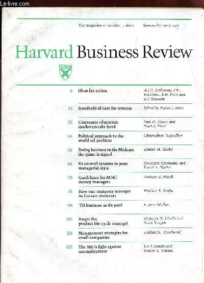 HARVARD BUSINESS REVIEW - volume 54, number 1 - january-february 1976 / Ideas for action - Standards of care for trustees - consumer education: marketers take heed - political approach to the world oil problem- doing business in the Medeast: the game ETC.