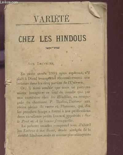 CHEZ LES HINDOUS / Lettres a ma soeur - Les Castes -L'Inde et la Civilisation - L'Esclavage - Curieux usage - Le Choléra - Pour Aquit - Marie NATCHATTIRAM - Adisayam - .Le gros Lot  etc...