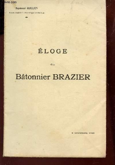 ELOGE DU BATONNIER BRAZIER / DISCOURS PRONONCE LE 5 DECEMBRE 1929 .