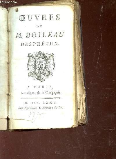 OEUVRES COMPLETES DE M. BOILEAU DESPREAUX /  SATIRES - DISCOURS - EPITRES - L'ART POETIQUE - EPIGRAMMES - PARODIES ...