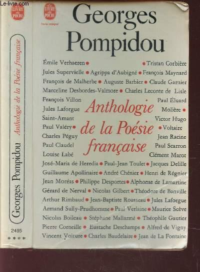 ANTHOLOGIE DE LA POESIE FRANCAISE.