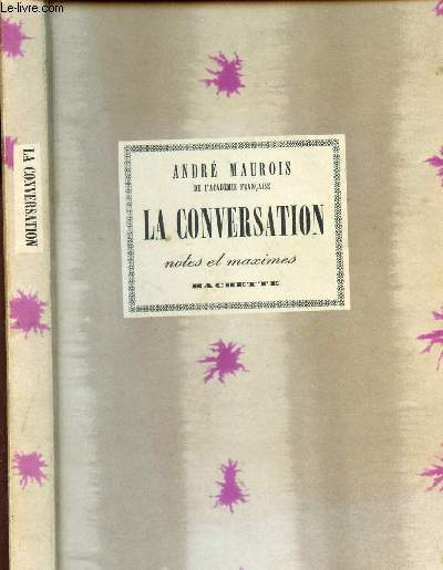LA CONVERSATION - NOTES ET MAXIMES.