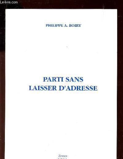 PARTI SANS LAISSER D'ADRESSE.