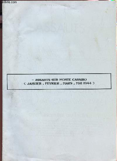 ASSAUTS SUR MONTE CASSINO (JANVIER, FEVRIER, MARS, MAI 1944).
