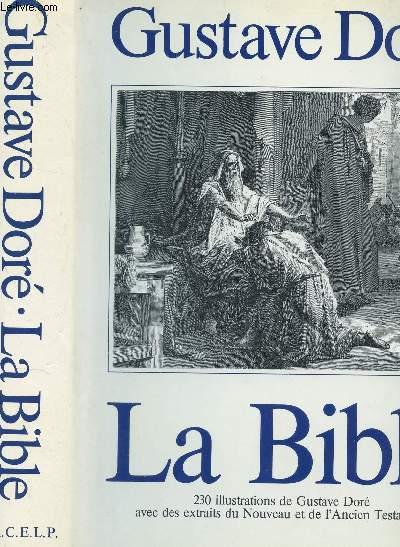 LA BIBLE - avec des extraits du Nouveau et de l'Ancien Testament choisis dans la Bible de Jérusalem.