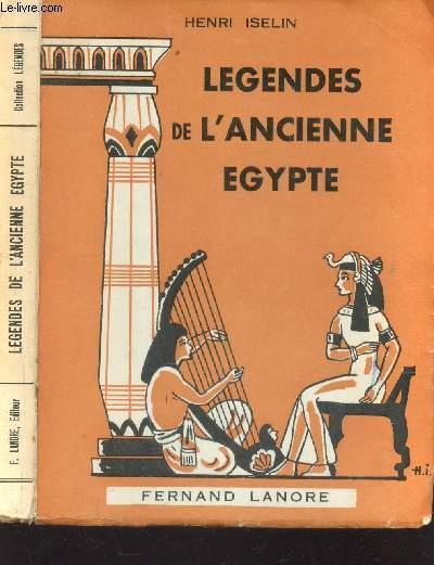 LEGENDES DE L'ANCIENNE EGYPTE - AU PAYS DES PHARAONS / COLLECTION