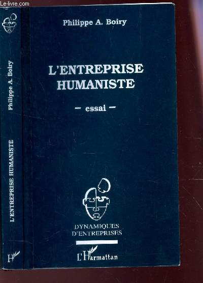 L'ENTREPRISE HUMANISTE - ESSAI / Collection