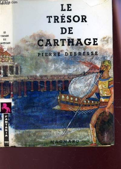 LE TRESOR DE CARTHAGE / COLLECTION FANTASIA.