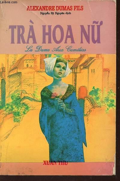 TRA HOA NU - LA DAME AUX CAMELIAS.