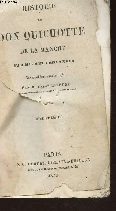 HISTORIE DE DON QUICHOTTE DE LA MANCHE - TOME PREMIER.