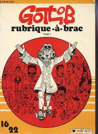 RUBRIQUE A BRAC - TOME 1.