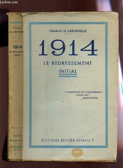 1914 - LE REDRESSEMENT INITIAL.