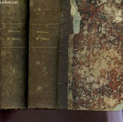 HISTOIRE DE FRANCE - EN 2 VOLUMES / TOMES 1 ET 2.