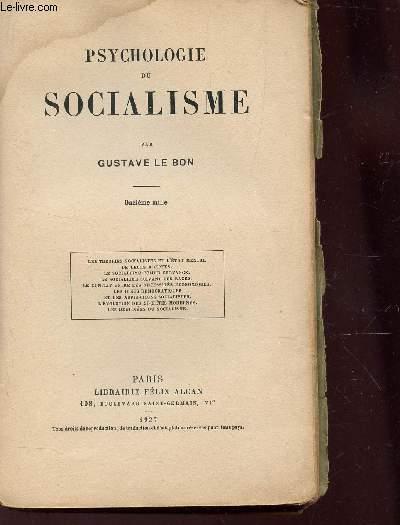PSYCHOLOGIE DU SOCIALISME / Les théories socialistes et l