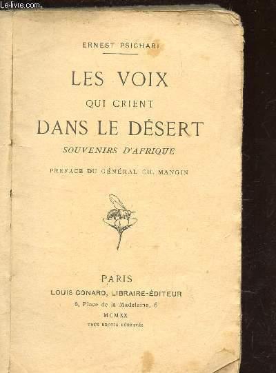 LES VOIX QUI CRIENT DANS LE DESERT - SOUVENIRS D'AFRIQUE.