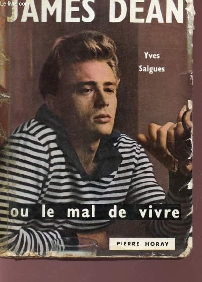 JAMES DEAN OU LE MAL DE VIVRE.