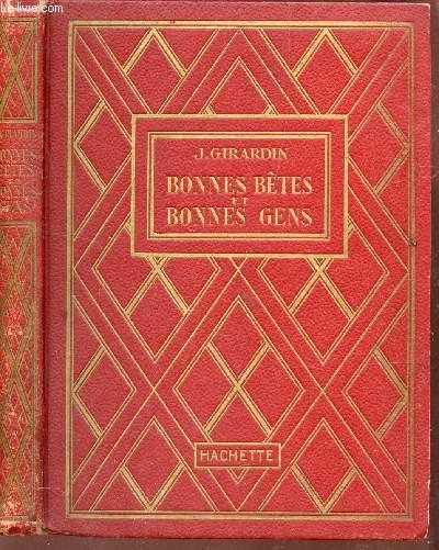 BONNES BETES ET BONNES GENS / COLLECTION DES GRANDS ROMANCIERS.