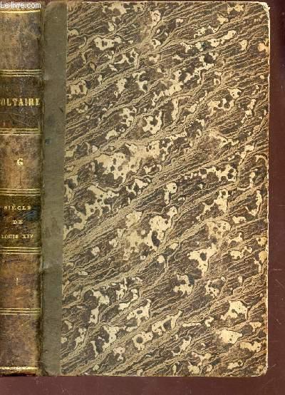 SIECLES DE LOUIS XIV /  VOLUME 6 , TOME I  DE LA COLLECTION OEUVRES COMPLETES COMPLETES DE VOLTAIRE.