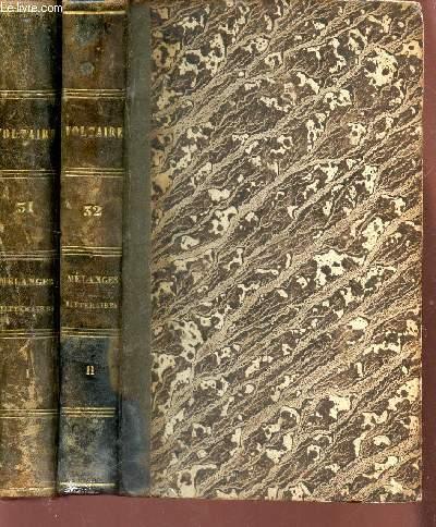 MELANGES LITTERAIRES /  VOLUMES 31 et 32 , TOMEs I et II  DE LA COLLECTION OEUVRES COMPLETES COMPLETES DE VOLTAIRE.