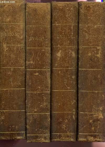 OEUVRES COMPLETES -  EN 4 TOMES. - PRECEDEES DE L'HISTOIRE DE LA VIE ET DES OUVRAGES DE LORS BYRON PAR JOHN GALT / Vie de Byron, POESIES, DON JUAN etc..