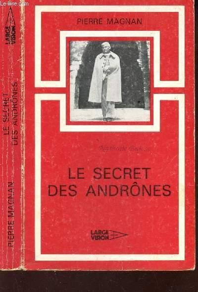LE SECRET DES ANDRONES