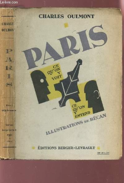 PARIS - CE QU'ON Y VOIT , CE QU'ON Y ENTEND.
