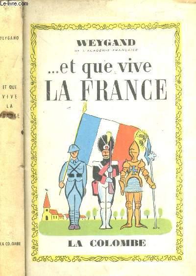 ... ET QUE VIVE LA FRANCE