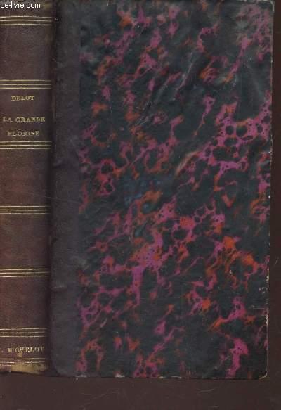 LA GRANDE FLORINE - suite en fin DES ETRANGLEURS / 2e EDITION.