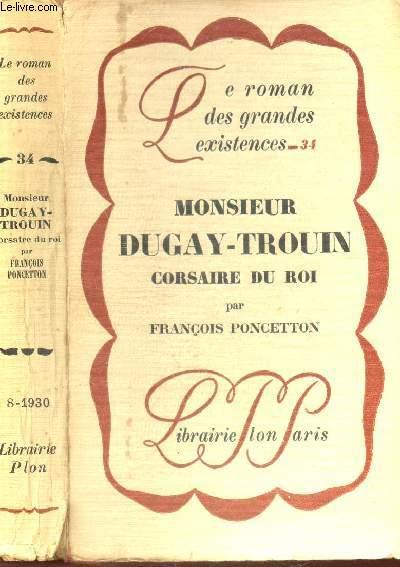 MONSIEUR DUGAY-TROUIN CORSAIRE DU ROI  / COLLECTION