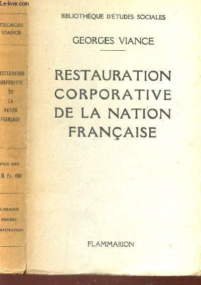 RESTAURATION CORPORATIVE DE LA NATION FRANCAISE / BIBLIOTHEQUE D'ETUDES SOCIALES