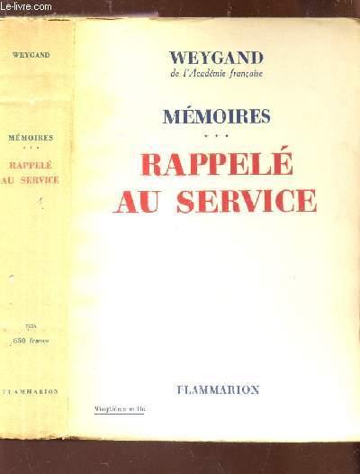 MEMOIRES : TOME 3 : RAPPELE AU SERVICE