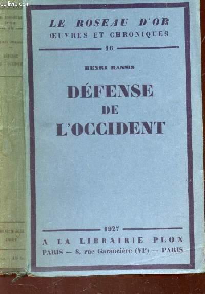 DEFENSE DE L'OCCIDENT / N°16 DE LA COLLECTION OEUVRES ET CHRONIQUES .