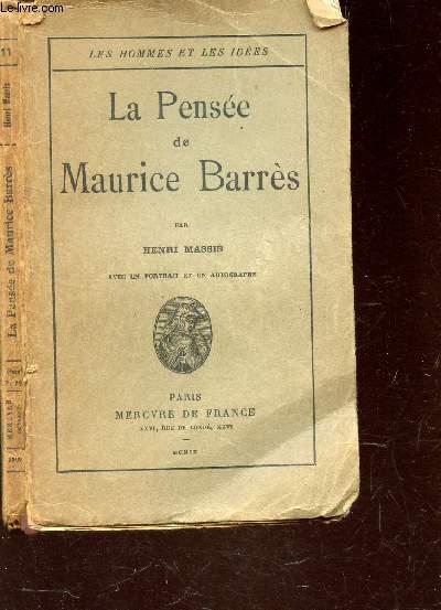 LA PENSEE DE MAURICE BARRES / COLLECTION