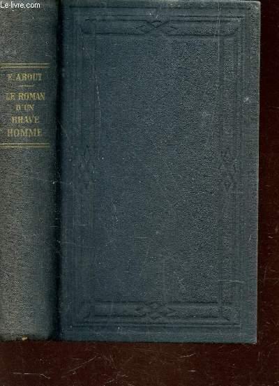LE ROMAN D'UN BRAVE HOMME / 19e EDITION.