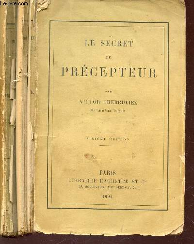 LE SECRET DU PRECEPTEUR / 6e EDITION.