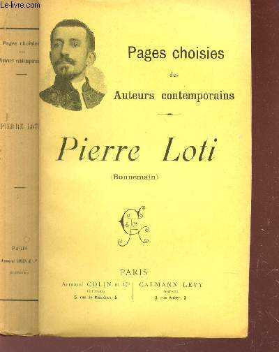 PIERRE LOTI (BONNEMAIN) / COLLECTION PAGES CHOISIES DES AUTEURS CONTEMPORAINS