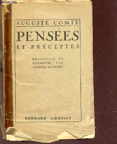 PENSEES ET PRECEPTES - recueillis et commentées par Georges DEHERME.