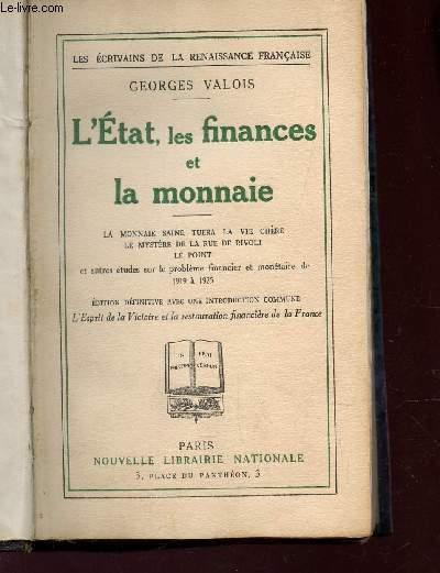 L'ETAT, LES FINANCES ET LA MONNAIE / La monnaie saine tuera la vie chère - Le mystère de la rue de Rivoli - Le point / CVOLLECTION