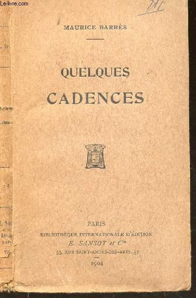 QUELQUES CADENCES / BIBLIOTHEQUE INTERNATIONALE D'EDITIONS -