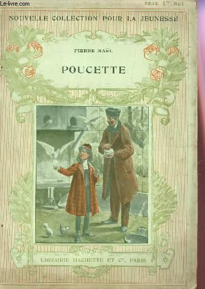 POUCETTE / NOUVELLE COLLECTION POUR LA JEUNESSE.