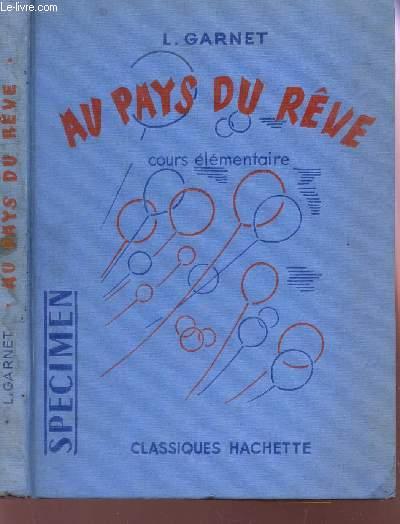 AU PAYS DU REVE - COURS ELEMETNAIRE - CLASSES DE 10e ET 9e / SPECIMEN.