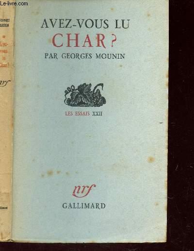 AVEZ-VOUS LU CHAR? - LES ESSAIS XXII. / 3e EDITION.
