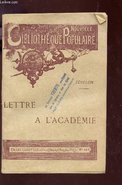 LETTRE A L'ACADEMIE / NOUVELLE BIBLIOTHEQUE POPULAIRE.