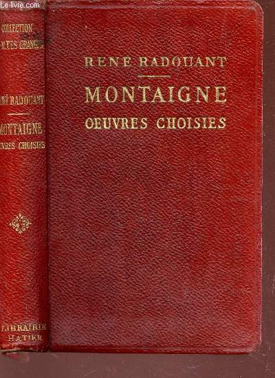 MONTAIGNE - OEUVRES CHOISIES / COLLECTION D'AUTEURS FRANCAIS.