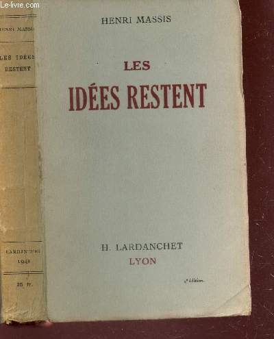 LES IDEES RESTENT  / 4e EDITION.