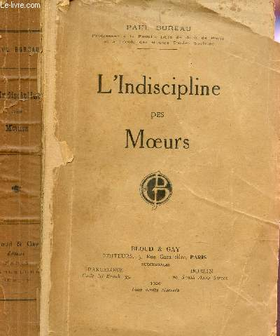 L'INDISCIPLINE DES MOEURS