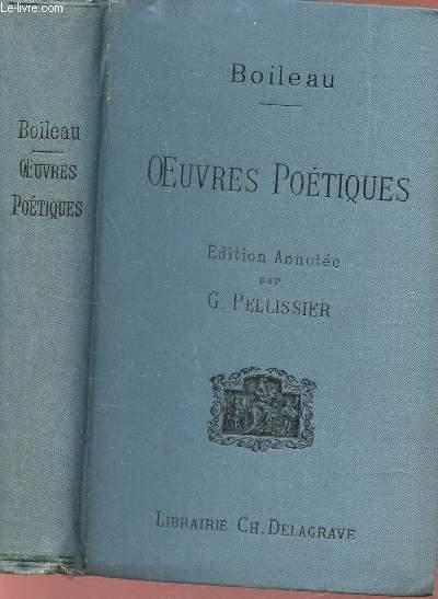 OEUVRES POEITIQUES - EDITION NOUVELLE ANNOTEE PAR GEORGES PELLISSIER.