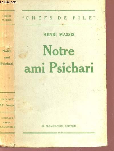 NOTRE AMI PSICHARI / COLLECTION